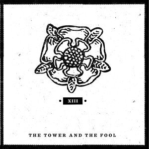 The Tower And The Fool 歌手頭像