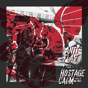 Hostage Calm / Anti-Flag 歌手頭像