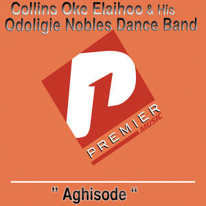 Collins Oke Elaihoo and His Odoligie Nobles Dance Band