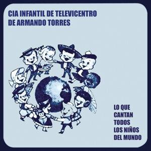 Cia Infantil De Televicentro De Armando Torres 歌手頭像