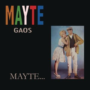 Mayte Gaos 歌手頭像