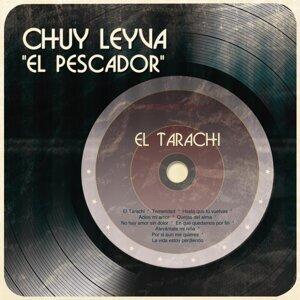 """Chuy Leyva """"El Pescador"""" 歌手頭像"""