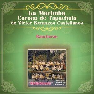 La Marimba Corona de Tapachula de Víctor Betanzos Castellanos 歌手頭像