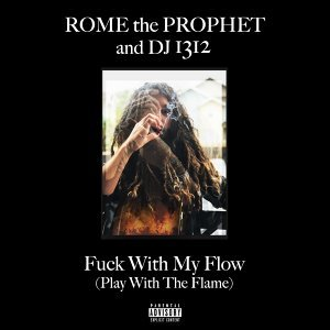 DJ 1312 and Rome the Prophet - Let These Hoes Flutter