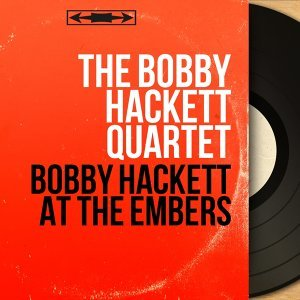 The Bobby Hackett Quartet 歌手頭像