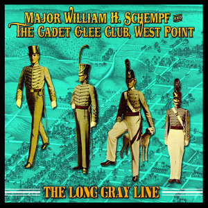 Major William H. Schempf & The Cadet Glee Club, West Point 歌手頭像