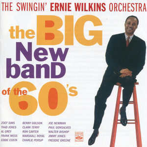 The Swingin' Ernie Wilkins Orchestra 歌手頭像