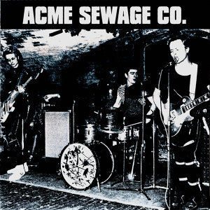 Acme Sewage Co. 歌手頭像