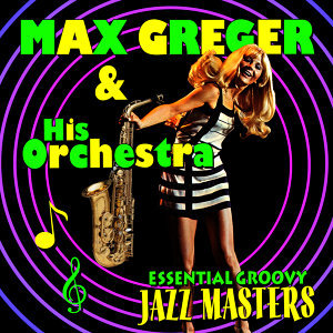 Max Greger & His Orchestra