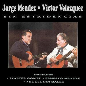 Jorge Méndez - Víctor Velázquez 歌手頭像