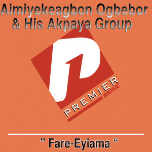 Aimiyekeagbon Ogbebor and His Akpaya Group 歌手頭像