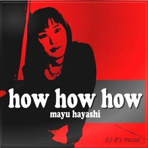 Mayu Hayashi 歌手頭像
