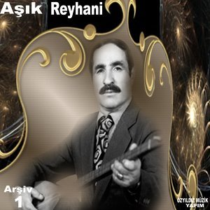 Aşık Reyhani 歌手頭像
