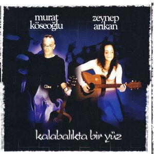 Murat Köseoğlu | Zeynep Arıkan 歌手頭像