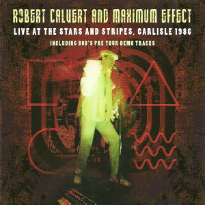 Robert Calvert And Maxium Effect 歌手頭像