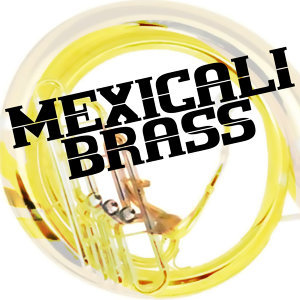 The Mexicali Brass 歌手頭像