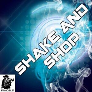 Shake And Shop 歌手頭像