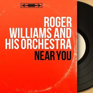 Roger Williams and His Orchestra 歌手頭像