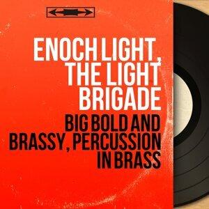 Enoch Light, The Light Brigade 歌手頭像
