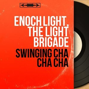 Enoch Light, The Light Brigade