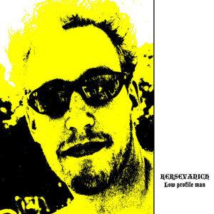 Kersevanich 歌手頭像