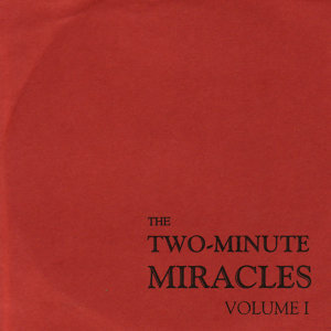 The Two-Minute Miracles 歌手頭像