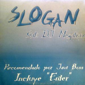 Slogan, Dj Megatrax 歌手頭像