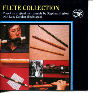 Stephen Preston, baroque flute