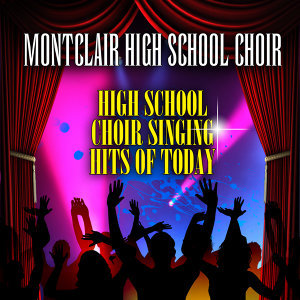 Montclair High School Choir 歌手頭像