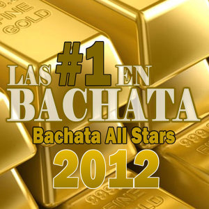 Bachata Gold All Stars