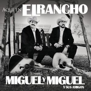 Miguel y Miguel y Sus Amigos 歌手頭像