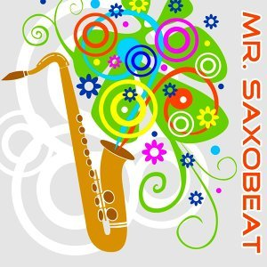 Mr. Saxobeat 歌手頭像