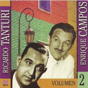 Ricardo Tanturi y Enrique Campos