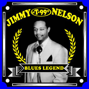 "Jimmy ""T99"" Nelson 歌手頭像"