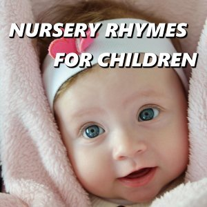 Nursery Rhymes 歌手頭像