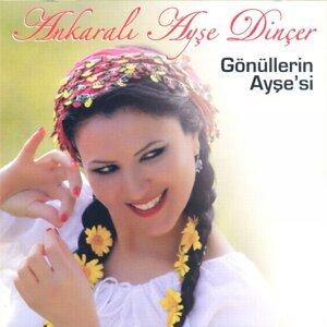 Ankaralı Ayşe Dinçer 歌手頭像