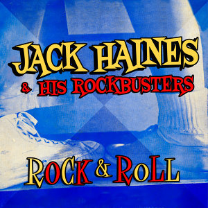 Jack Haines & His Rockbusters 歌手頭像