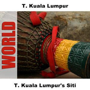 T. Kuala Lumpur 歌手頭像
