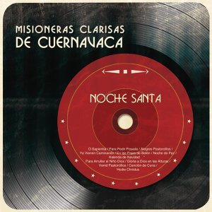 Misioneras Clarisas de Cuernavaca 歌手頭像