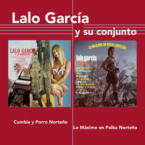 Lalo Garcia Y Su Conjunto 歌手頭像