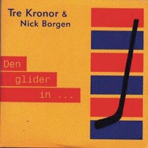 Tre Kronor & Nick Borgen