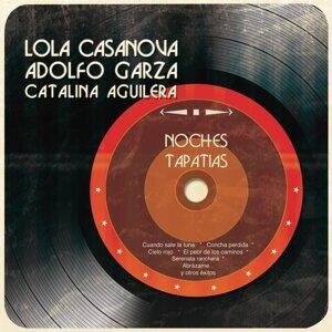 Lola Casanova, Adolfo Garza, Catalina Aguilera 歌手頭像