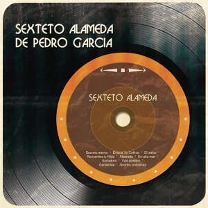 Sexteto Alameda De Pedro Garcia 歌手頭像