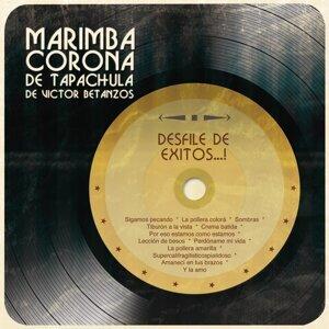 Marimba Corona De Tapachula De Victor Betanzos 歌手頭像