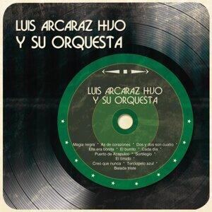 Luis Arcaráz Hijo y Su Orquesta 歌手頭像