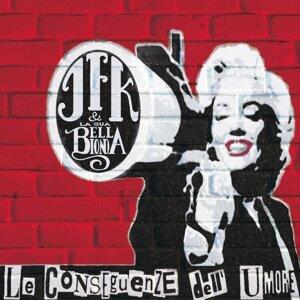 Jfk & La Sua Bella Bionda 歌手頭像