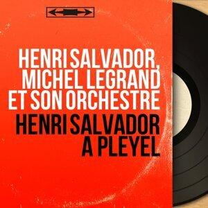 Henri Salvador, Michel Legrand et son orchestre 歌手頭像