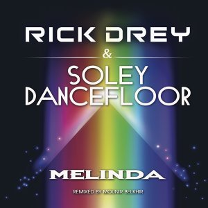 Rick Drey, Soley Dancefloor