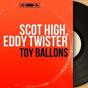 Scot High, Eddy Twister 歌手頭像
