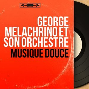 George Melachrino et son orchestre 歌手頭像